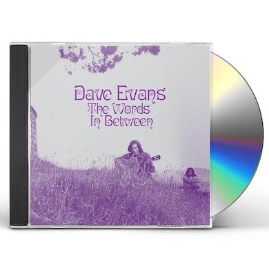 Dave Evans THE WORDS IN BETWEEN CD