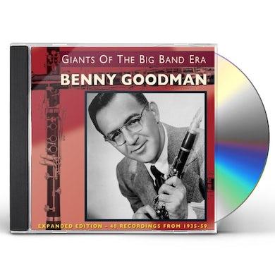 Benny Goodman GIANTS OF THE BIG BAND ERA: EXPANDED VERSION CD