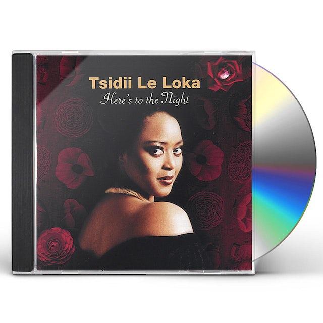 Tsidii Le Loka HERE'S TO THE NIGHT CD