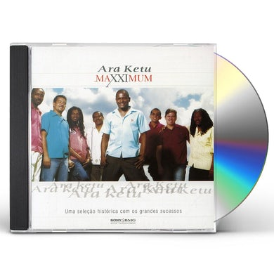 Ara Ketu MAXXIMUM CD