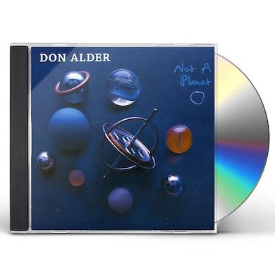 Don Alder NOT A PLANET CD