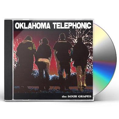 Sour Grapes OKLAHOMA TELEPHONIC CD