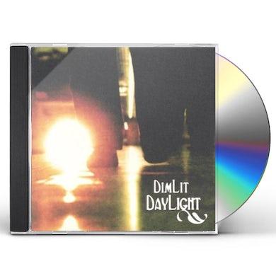 Dim Lit Daylight CD