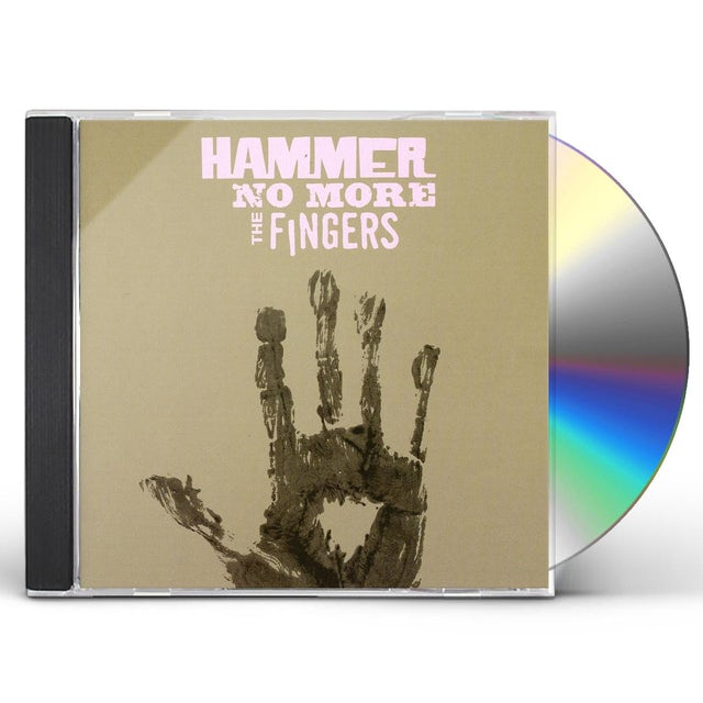 Hammer No More The Fingers CD