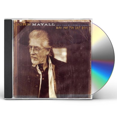 John Mayall BLUES FOR THE LOST DAYS CD