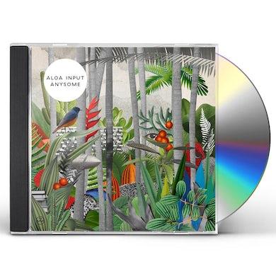 Aloa Input ANYSOME CD