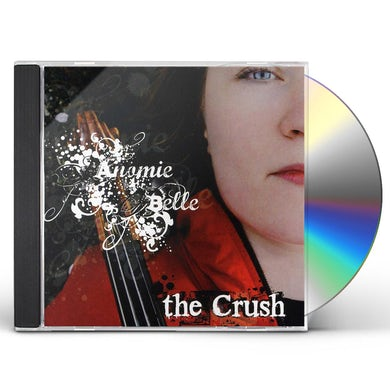 Anomie Belle CRUSH CD