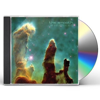 Smooth AND OTHER CELESTIAL BODIES CD