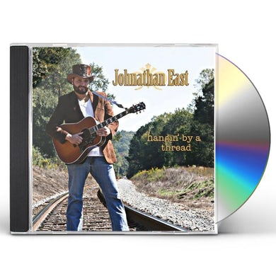 Johnathan East HANGIN BY A THREAD CD