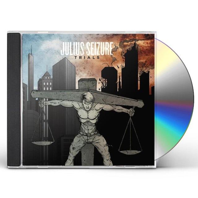 Julius Seizure TRIALS CD