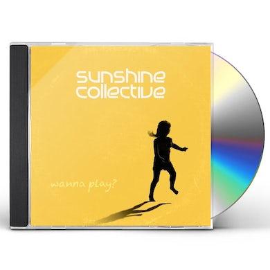 Sunshine Collective WANNA PLAY? CD