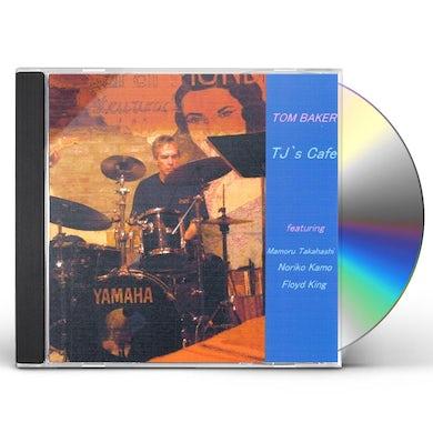 Tom Baker TJ'S CAFE CD