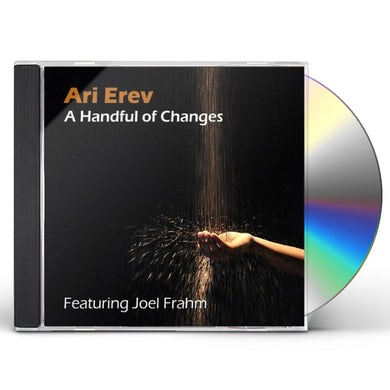 Ari Erev HANDFUL OF CHANGES CD