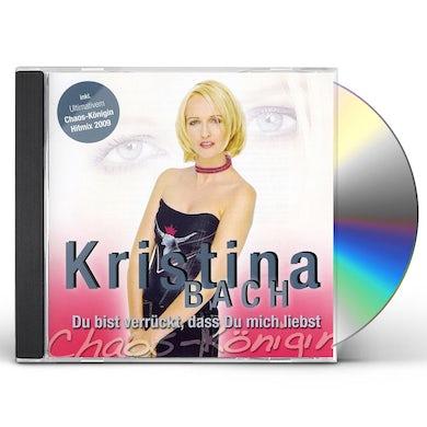 Kristina Bach DU BIST VERRUCKT DASS DU MICH LIEBST CD