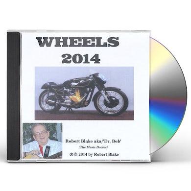Robert Blake WHEELS 2014 CD
