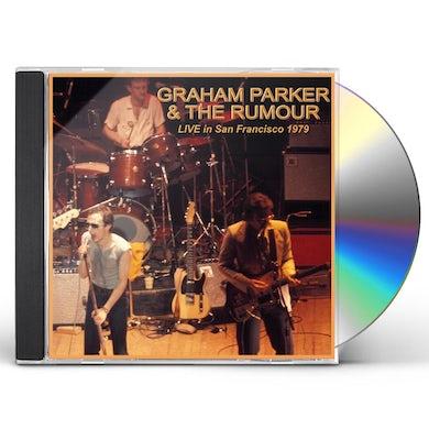 Graham Parker LIVE IN SAN FRANCISCO 1979 CD