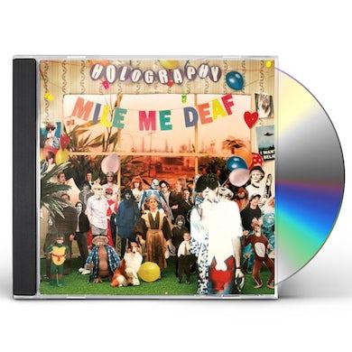 Mile Me Deaf HOLOGRAPHY CD