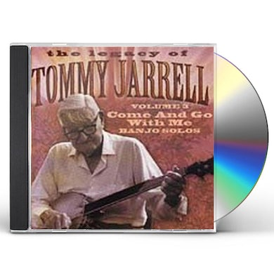 Tommy Jarrell LEGACY OF 3: COME AND GO WITH ME CD