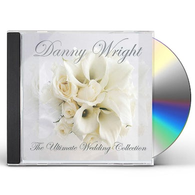 Danny Wright ULTIMATE WEDDING COLLECTION CD