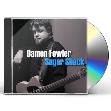 Damon Fowler SUGAR SHACK CD