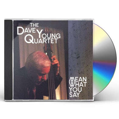 Dave Young MEAN WHAT YOU SAY CD