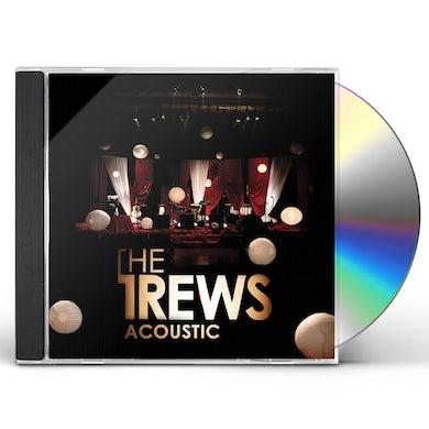 Trews ACOUSTIC: FRIENDS & TOTAL STRANGERS CD