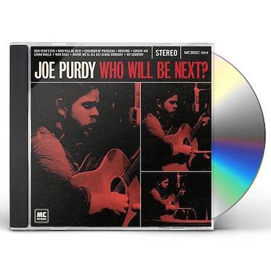 Joe Purdy WHO WILL BE NEXT CD