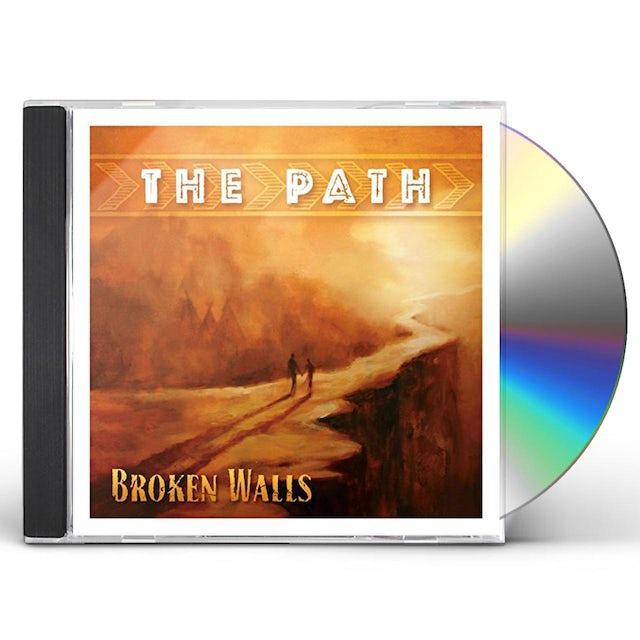 Broken Walls PATH CD