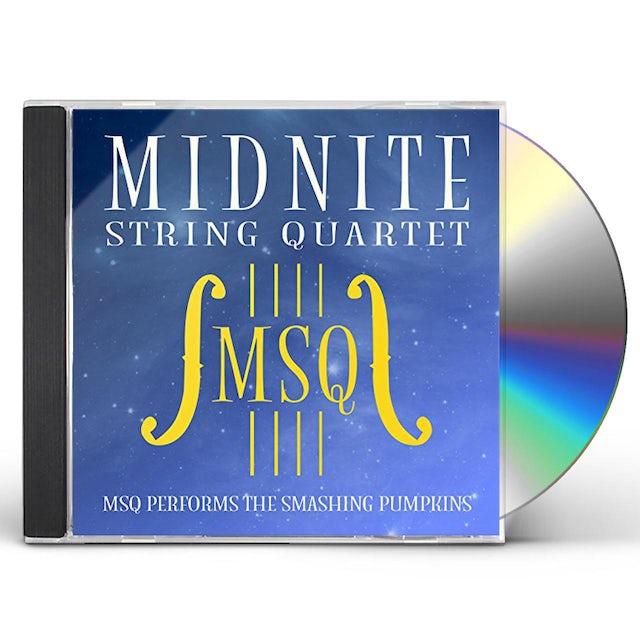 Midnite String Quartet MSQ PERFORMS THE SMASHING PUMPKINS (MOD) CD