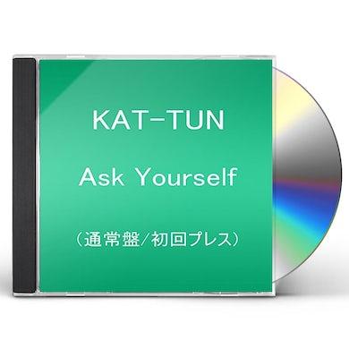 KAT-TUN ASK YOURSELF CD