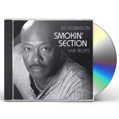 Ed Robinson SMOKIN' SECTION LIVE BLUES CD