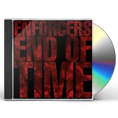 Enforcers END OF TIME CD