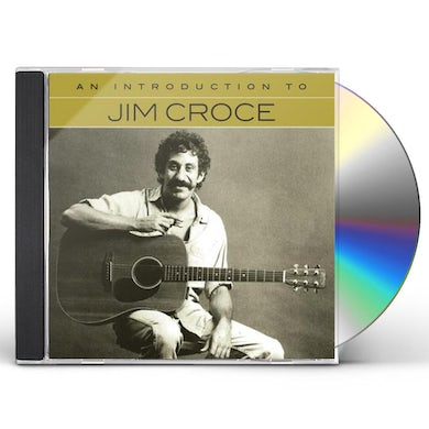Jim Croce Introduction To CD