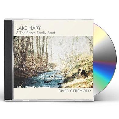 Lake Mary RIVER CEREMONY CD