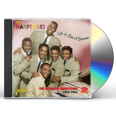 Harptones LIFE IS BUT A DREAM CD