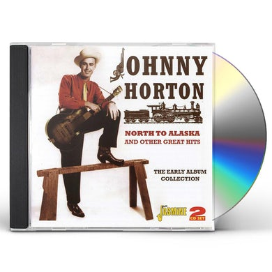 Johnny Horton NORTH TO ALASKA & OTHER GREAT HITS CD