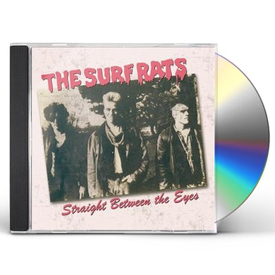Surf Rats STRAIGHT BETWEEN THE EYES CD