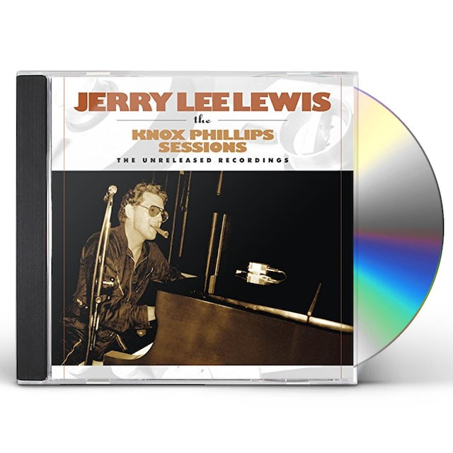 Jerry Lee Lewis KNOX PHILLIPS SESSIONS: THE UNRELEASED RECORDINGS CD