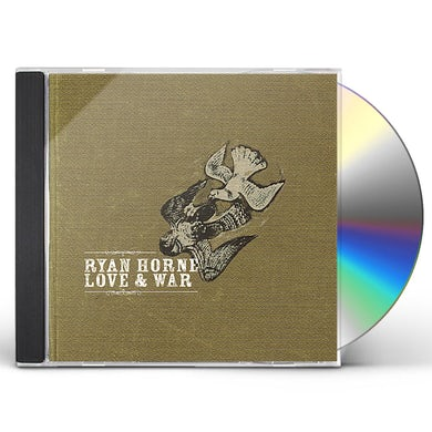 Ryan Horne LOVE & WAR CD