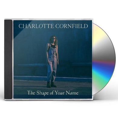 Charlotte Cornfield SHAPE OF YOUR NAME CD