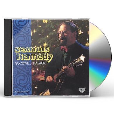 Seamus Kennedy GOODWILL TO MEN CD