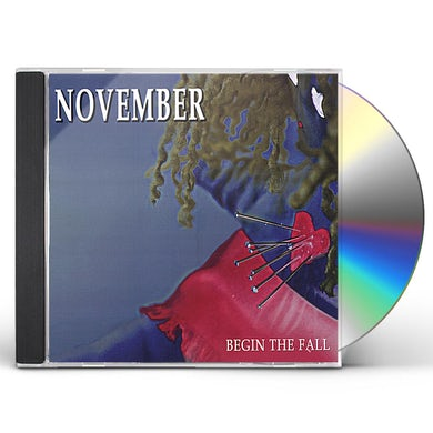 November BEGIN THE FALL CD