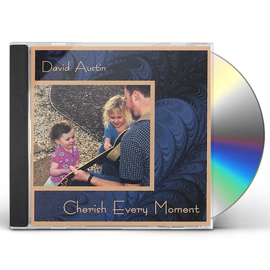 David Austin CHERISH EVERY MOMENT CD