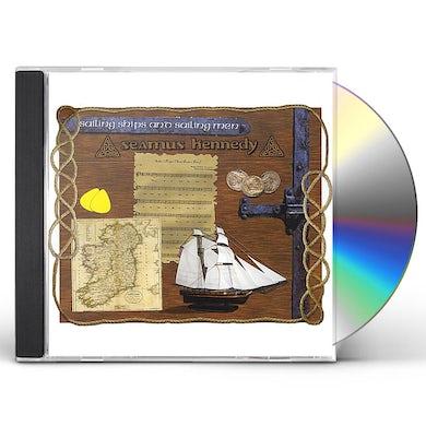 Seamus Kennedy SAILING SHIPS AND SAILING MEN CD
