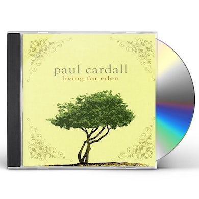 Paul Cardall LIVING FOR EDEN CD