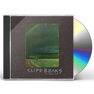 Clipd Beaks TO REALIZE CD