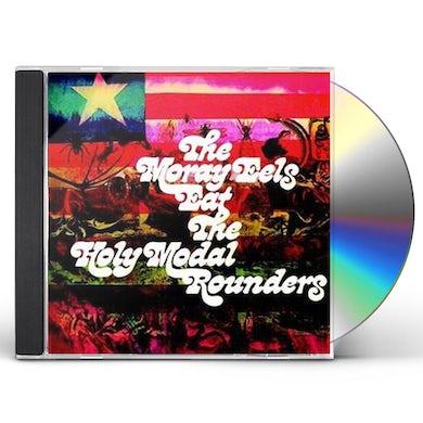 Holy Modal Rounders MORAY EELS EAT... (2018 REISSUE) CD