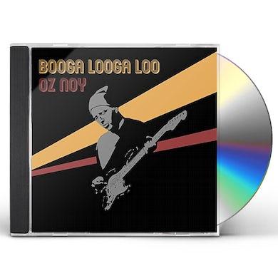 Oz Noy Booga Looga Loo CD