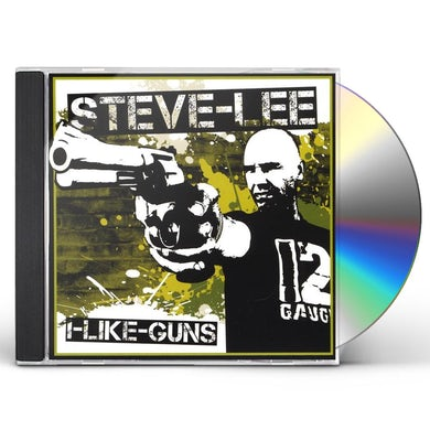 Steve Lee I LIKE GUNS CD