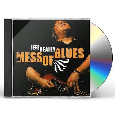 Jeff Healey MESS OF BLUES CD